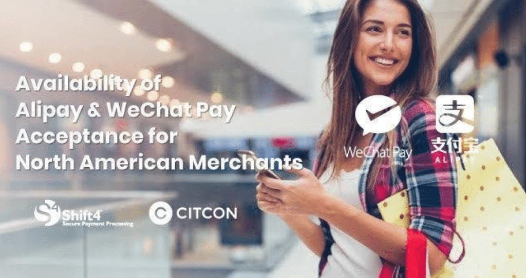 Shift4 Payments Partners with CITCON to Announce Availability of Alipay and WeChat Pay Acceptance for North American Merchants